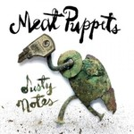 Meat Puppets, Dusty Notes mp3