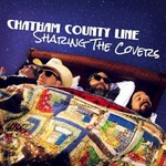 Chatham County Line, Sharing the Covers