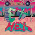 Ex Hex, It's Real