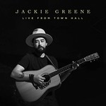 Jackie Greene, Live From Town Hall