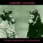 Cabaret Voltaire, #7885 Electropunk to Technopop