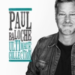 Paul Baloche, Ultimate Collection