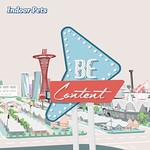 Indoor Pets, Be Content mp3