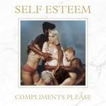 Self Esteem, Compliments Please
