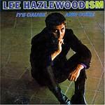 Lee Hazlewood, Lee Hazlewoodism: Its Cause and Cure
