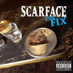 Scarface, The Fix