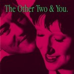 The Other Two, The Other Two & You