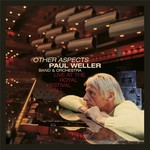 Paul Weller, Other Aspects, Live at the Royal Festival Hall