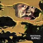 Buffalo, Dead Forever mp3