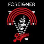 Foreigner, Live At The Rainbow '78