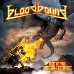 Bloodbound, Rise Of The Dragon Empire