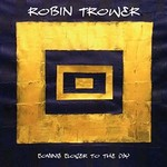 Robin Trower, Coming Closer to the Day