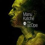 Manu Katche, The ScOpe