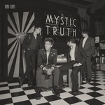 Bad Suns, Mystic Truth
