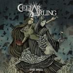 Cellar Darling, The Spell