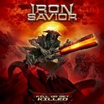 Iron Savior, Kill Or Get Killed mp3