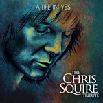 Various Artists, A Life in Yes: The Chris Squire Tribute mp3