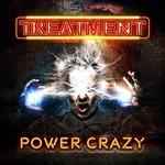 The Treatment, Power Crazy