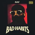 NAV, Bad Habits