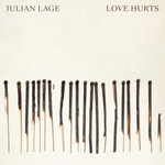 Julian Lage, Love Hurts