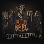 Ron Keel, Fight Like A Band