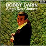 Bobby Darin, Bobby Darin Sings Ray Charles