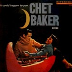 Chet Baker, It Could Happen To You mp3