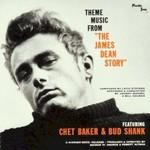 """Chet Baker & Bud Shank, Theme Music from """"The James Dean Story"""""""