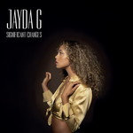 Jayda G, Significant Changes