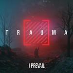 I Prevail, TRAUMA mp3