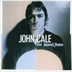 John Cale, The Island Years
