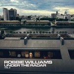 Robbie Williams, Under The Radar, Vol 3 mp3