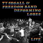 Ty Segall & Freedom Band, Deforming Lobes