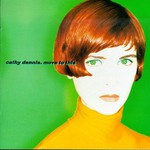 Cathy Dennis, Move to This