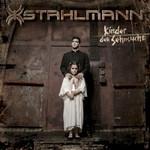 Stahlmann, Kinder Der Sehnsucht