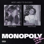 Ariana Grande & Victoria Monet, Monopoly