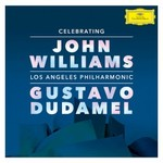 Gustavo Dudamel & Los Angeles Philharmonic, Celebrating John Williams