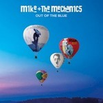 Mike + The Mechanics, Out of the Blue