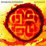 Breaking Benjamin, Saturate mp3
