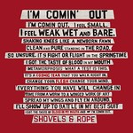 Shovels & Rope, I'm Comin' Out