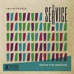 The Service, Serve the Groove