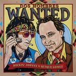 Rockin' Johnny & Quique Gomez, Dos Hombres Wanted