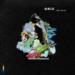 GRiZ, Ride Waves