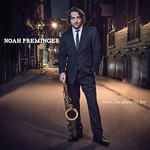 Noah Preminger, Pivot: Live At the 55 Bar