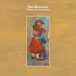 Tim Bowness, Flowers at the Scene
