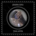 Ioanna Gika, Thalassa