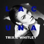Trixie Whitley, Lacuna