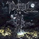 Toxikull, The Nightraiser