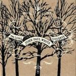 John Paul White, The Long Goodbye mp3