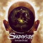 Shadowside, Inner Monster Out